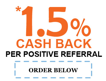 1.5% Cash Back per positive referral